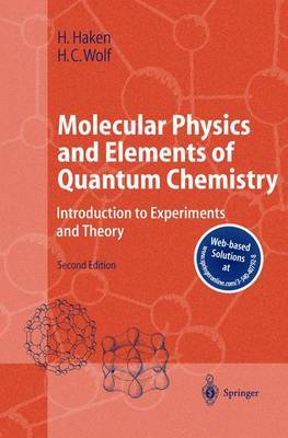 Molecular Physics and Elements of Quantum Chemistry: Introduction to Experiments and Theory