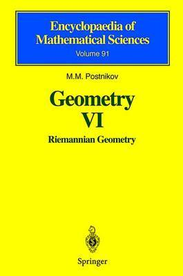 Geometry VI: Riemannian Geometry: v. 6