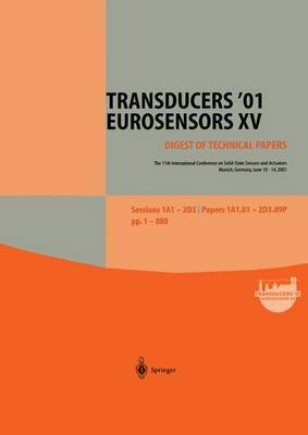 Transducers '01 Eurosensors XV: The 11th International Conference on Solid-State Sensors and Actuators June 10 - 14, 2001 Munich, Germany