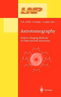Astrotomography: Indirect Imaging Methods in Observational Astronomy