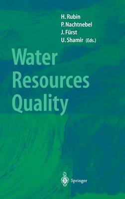 Water Resources Quality: Preserving the Quality of Our Water Resources