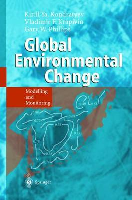 Global Environmental Change: Modelling and Monitoring