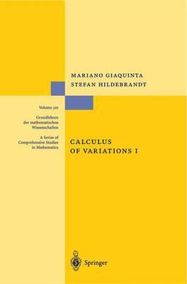 Calculus of Variations: The Lagrangian Formalism: Vol 1: The Langrangian Formalism