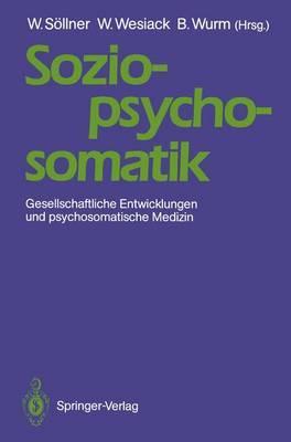 Sozio-Psycho-Somatik