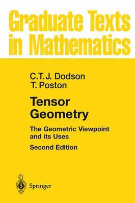 Tensor Geometry: The Geometric Viewpoint and Its Uses