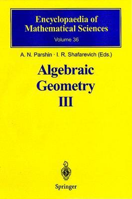 Algebraic Geometry: Complex Algebraic Varieties, Algebraic Curves and Their Jacobians: v. 3