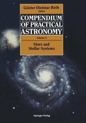 Compendium of Practical Astronomy: v. 3: Stars and Stellar Systems