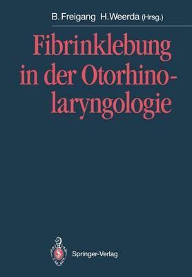 Fibrinklebung in der Otorhinolaryngologie