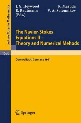 The Navier-Stokes Equations Theory and Numerical Methods: Proceedings: 1991