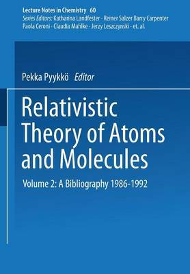 Relativistic Theory of Atoms and Molecules II: A Bibliography 1986-1992