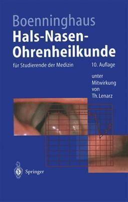 Hals-Nasen-Ohrenheilkunde: Fur Studierende Der Medizin (10., Uber Arb. U. Erg. Aufl.)