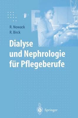 Dialyse Und Nephrologie Fur Pflegeuber Ufe (1. Aufl. 1999. Korr. Nachdruck)