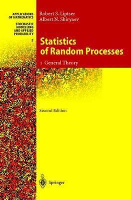 Statistics of Random Processes: I: Statistics of Random Processes General Theory