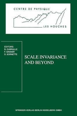 Scale Invariance and Beyond: Les Houches Workshop, March 10-14, 1997