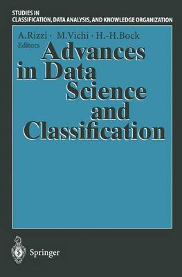Advances in Data Science and Classification: Proceedings of the 6th Conference of the International Federation of Classification Societies (IFCS-98), Universita  La Sapienza , Rome, 21-24 July, 1998