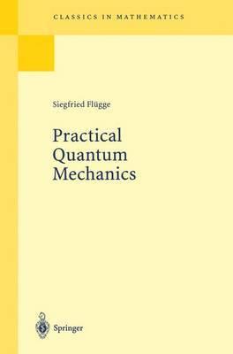 Practical Quantum Mechanics I
