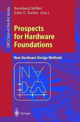 Prospects for Hardware Foundations: ESPRIT Working Group 8533 NADA - New Hardware Design Methods Survey Chapters