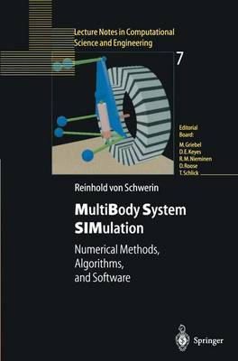 Multibody System Simulation: Numerical Methods, Algorithms, and Software