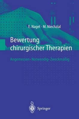 Bewertung Chirurgischer Therapien