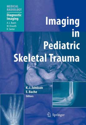 Imaging in Pediatric Skeletal Trauma: Techniques and Applications