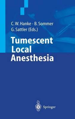 Tumescent Local Anesthesia