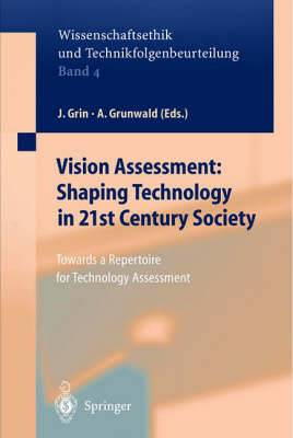 Vision Assessment - Shaping Technology in 21st Century Society: Towards a Repertoire for Technology Assessment