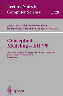 Conceptual Modeling: 18th International Conference on Conceptual Modeling Paris, France, November 15-18, 1999 Proceedings