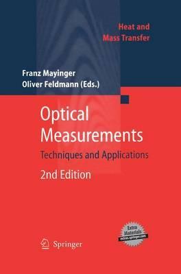 Optical Measurements: Techniques and Applications