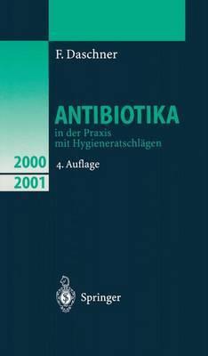 Antibiotika in Der Praxis Mit Hygieneratschlagen