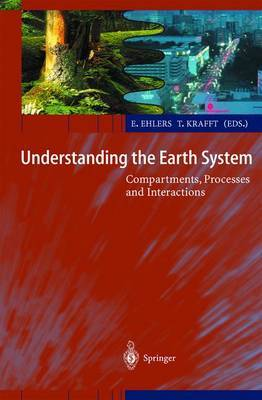 Understanding the Earth System: Compartments, Processes and Interactions