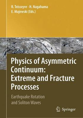 Physics of Asymmetric Continuum: Earthquake Rotation and Soliton Waves