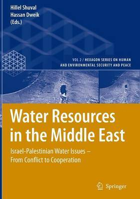 Water Resources in the Middle East: Israel-Palestinian Water Issues ? from Conflict to Cooperation
