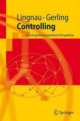 Controlling: Eine Kognitionsorientierte Perspektive