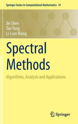 Spectral Methods: Algorithms, Analysis and Applications