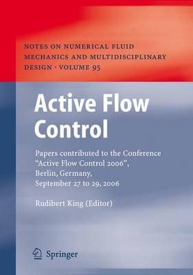 Active Flow Control: Papers contributed to the Conference  Active Flow Control 2006 , Berlin, Germany, September 27 to 29, 2006