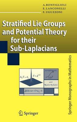 Stratified Lie Groups and Potential Theory for Their Sub-laplacians