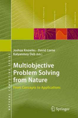 Multiobjective Problem Solving from Nature: From Concepts to Applications