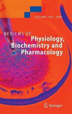 Reviews of Physiology, Biochemistry and Pharmacology 159