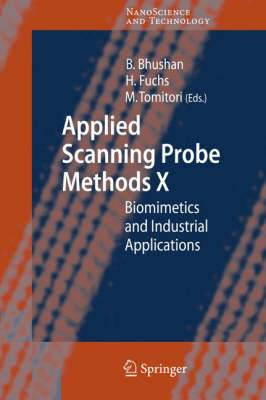 Applied Scanning Probe Methods: Biomimetics and Industrial Applications: No. 10