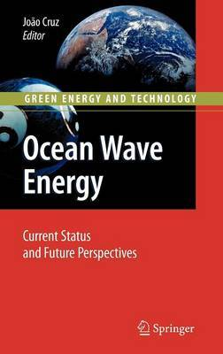 Ocean Wave Energy: Current Status and Future Prespectives