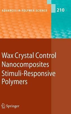 Wax Crystal Control, Nanocomposites, Stimuli-responsive Polymers