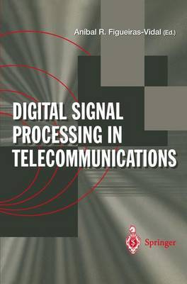 Digital Signal Processing in Telecommunications: European Project COST#229 Technical Contributions