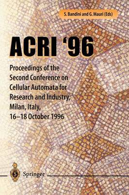 Acri '96: 2nd Conference on Cellular Automata for Research and Industry