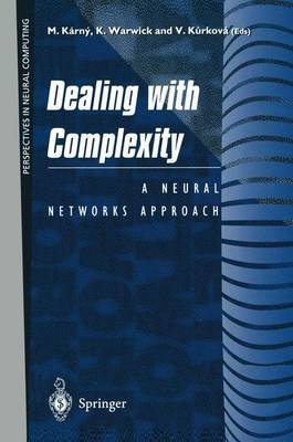 Dealing with Complexity: A Neural Network Approach