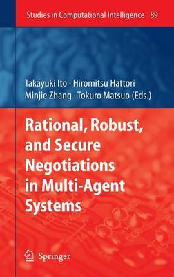 Rational, Robust, and Secure Negotiations in Multi-agent Systems