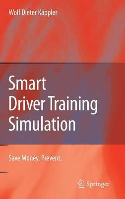 Smart Driver Training Simulation: Save Money. Prevent.