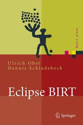 Eclipse Birt: Business Intelligence Und Reporting Tool