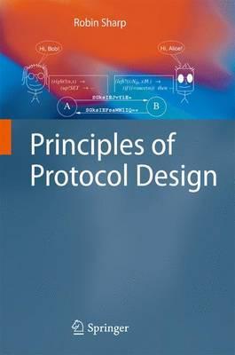 Principles of Protocol Design
