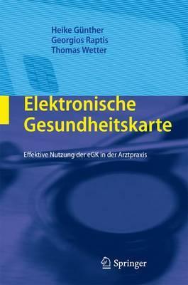 Elektronische Gesundheitskarte: Effektive Nutzung Der Egk in Der Arztpraxis