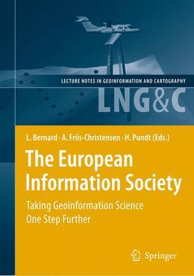 The European Information Society: Taking Geoinformation Science One Step Further